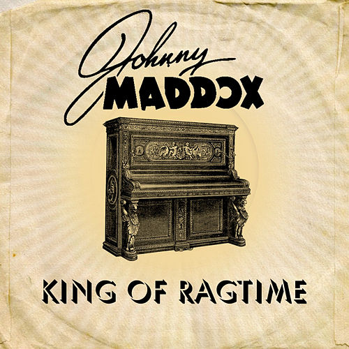 Play & Download King of Ragtime by Johnny Maddox | Napster