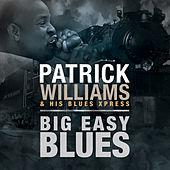 Big Easy Blues by Patrick Williams