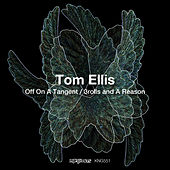 Off on a Tangent / 3rolls and a Reason by Tom Ellis
