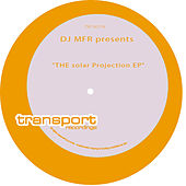 Play & Download Solar Projection EP by DJ MFR | Napster