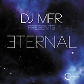 Play & Download Eternal by DJ MFR | Napster