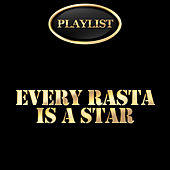 Every Rasta Is a Star Playlist by Ronnie Davis