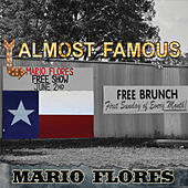 Play & Download Almost Famous by Mario Flores | Napster