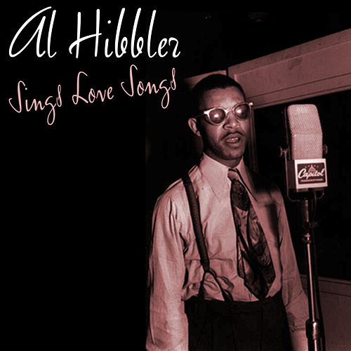 Sings Love Songs by Al Hibbler