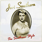 Play & Download The Southern Style by Jeri Southern | Napster