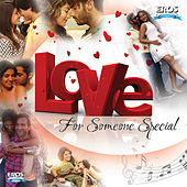 LOVE - For Someone Special by Various Artists