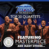 Play & Download Barbershop Harmony Society: Top 20 Quartets, 2013 Toronto Convention by Various Artists | Napster