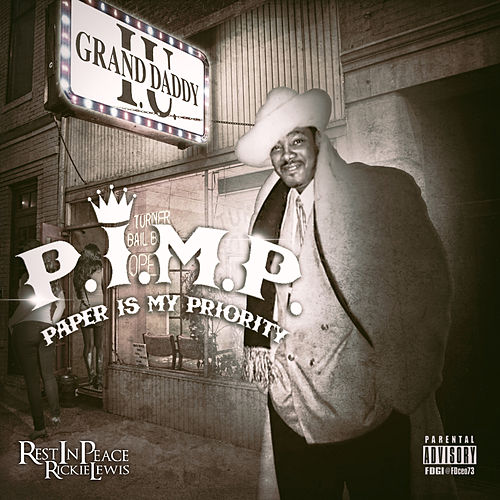 Play & Download P.I.M.P. Paper Is My Priority by Grand Daddy I.U. | Napster