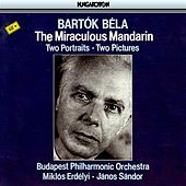 Bartok: The Miraculous Mandarin, Two Portraits & Two Pictures by Various Artists