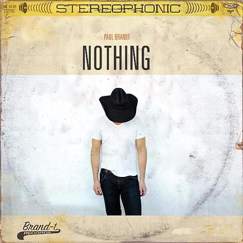 Play & Download Nothing by Paul Brandt | Napster