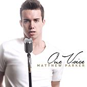 Play & Download One Voice by Matthew Parker | Napster