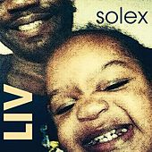 Play & Download Liv by Solex | Napster