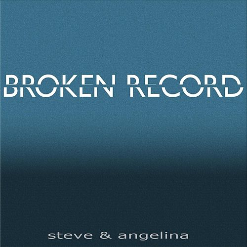 Play & Download Broken Record by Steve | Napster
