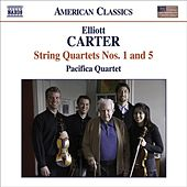 Play & Download CARTER: String Quartets Nos. 1 and 5 by Pacifica Quartet | Napster