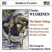 Play & Download WUORINEN: Dante Trilogy (chamber version) by Various Artists | Napster
