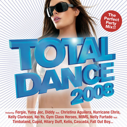 Play & Download Total Dance 2008 by Various Artists | Napster