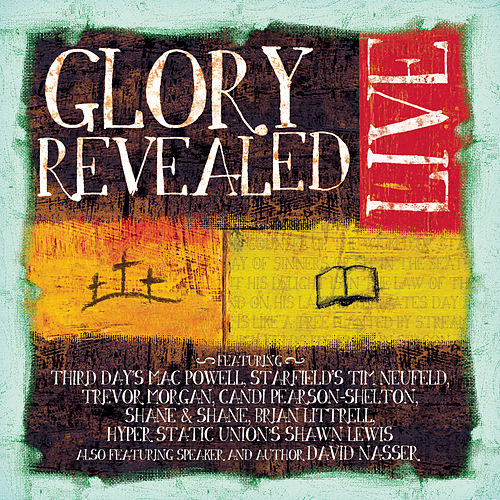 Glory Revealed Live by Various Artists