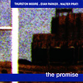 Play & Download The Promise by Thurston Moore | Napster