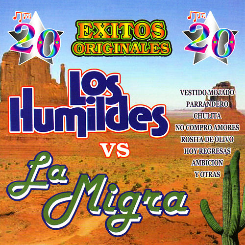 Play & Download Los Humildes Vs La Migra by Various Artists | Napster