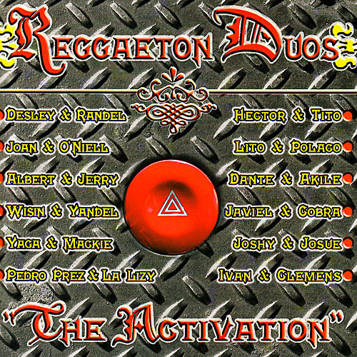 Play & Download The Activation - Reggaeton Duos by Various Artists | Napster