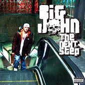 Play & Download The Next Step by Big John | Napster