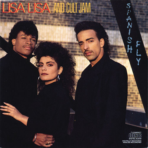 Play & Download Spanish Fly by Lisa Lisa and Cult Jam | Napster