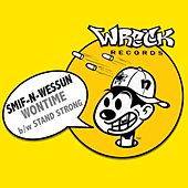 Wontime bw Stand Strong by Smif-N-Wessun