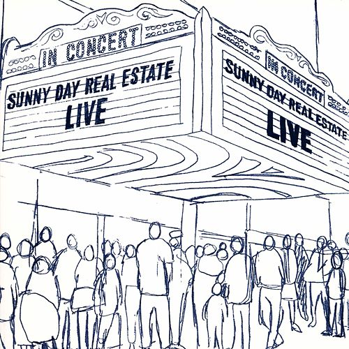 Live by Sunny Day Real Estate