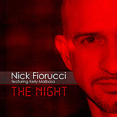 Play & Download The Night by Nick Fiorucci | Napster