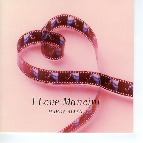 Play & Download I Love Mancini by Harry Allen | Napster