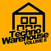 Play & Download Techno Warehouse, Vol. 8 - EP by Various Artists | Napster