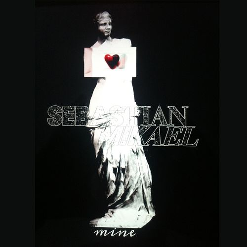 Play & Download Mine - Single by Sebastian Mikael | Napster