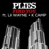 Find You (feat. Lil Wayne & K Camp) - Single by Plies