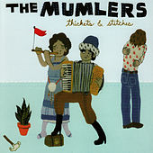 Thickets & Stitches by The Mumlers