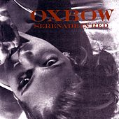 Play & Download Serenade In Red by Oxbow | Napster
