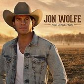 Play & Download Natural Man by Jon Wolfe | Napster
