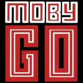 Go (Remixes) by Moby