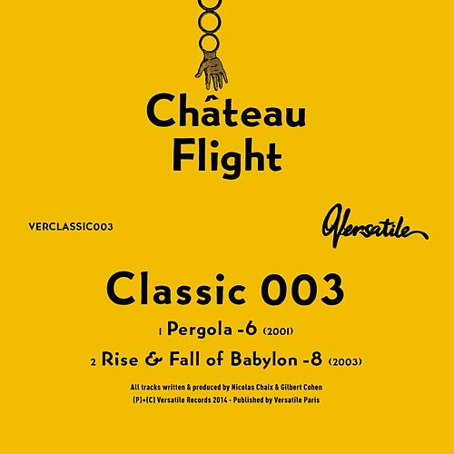 Play & Download Classic 003 by Chateau Flight | Napster