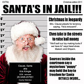 Play & Download Santa's in Jail by The Rusty Wright Band | Napster