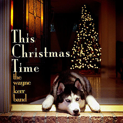 Play & Download This Christmas Time by Wayne Kerr | Napster