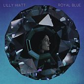 Play & Download Royal Blue by Lilly Hiatt | Napster