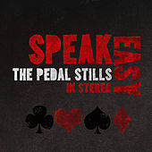Play & Download SpeakEasy by The Pedal Stills | Napster