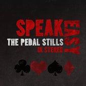 SpeakEasy by The Pedal Stills