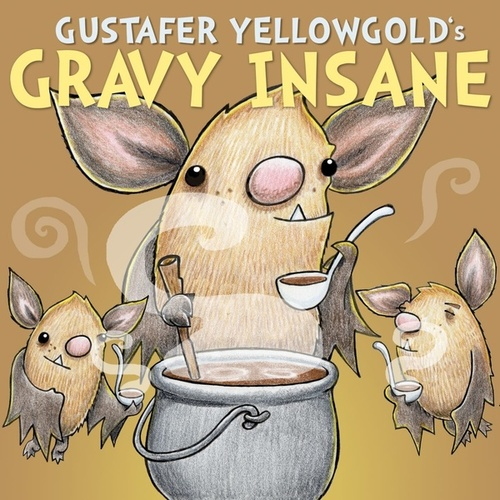 Play & Download Gravy Insane - Single by Gustafer Yellowgold | Napster