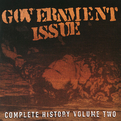 Play & Download Complete History Vol. 2 by Government Issue | Napster