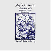 Takkakaw Falls, Mvt III. Slow Waltz by Stephen Brown