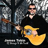 Play & Download 12 Strings & the Truth by James Tobin | Napster