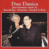 Play & Download Buxtehude, Telemann, Händel & Bach by Duo Danica | Napster