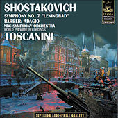 Play & Download Shostakovich: Symphony No. 7 - Barber Adagio by Arturo Toscanini | Napster