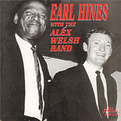 Earl Hines with the Alex Welsh Band by Various Artists